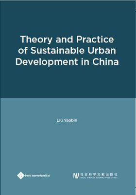 Theory and Practice of Sustainable Urban Development in China