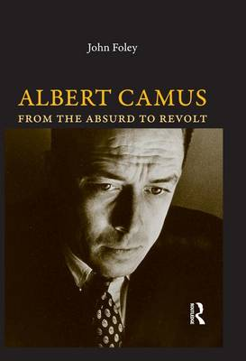 Albert Camus: From the Absurd to Revolt