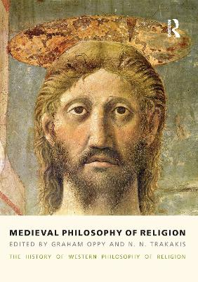 Medieval Philosophy of Religion: The History of Western Philosophy of Religion: Volume 2