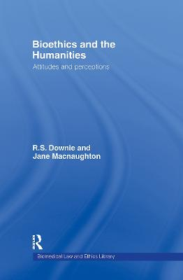 Bioethics and the Humanities: Attitudes and Perceptions