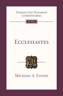 Ecclesiastes: An Introduction and Commentary