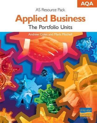 AQA AS Applied Business: The Portfolio Units: Teacher's Resource