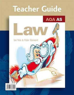 AQA AS Law: Teacher Guide