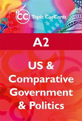 A2 US and Comparative: Government and Politics