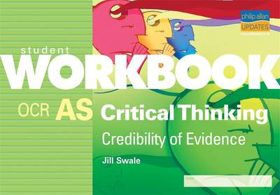 AS Critical Thinking OCR: Credibility of Evidence