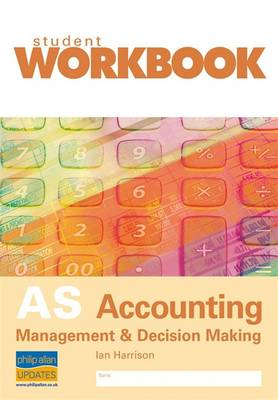 AS Accounting: Management and Decision Making