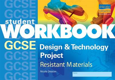 AQA GCSE Design and Technology Project: Resistant Materials: Workbook