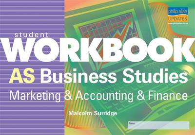 AS Business Studies: Marketing and Accounting and Finance: Student Workbook