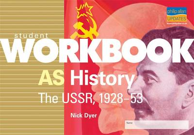 AS History: The USSR, 1928-53: Student Workbook