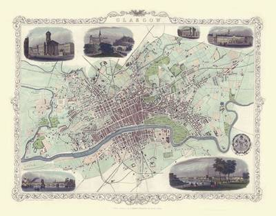 John Tallis Map of Glasgow 1851: Colour Print of City of Glasgow Plan 1851 by John Tallis