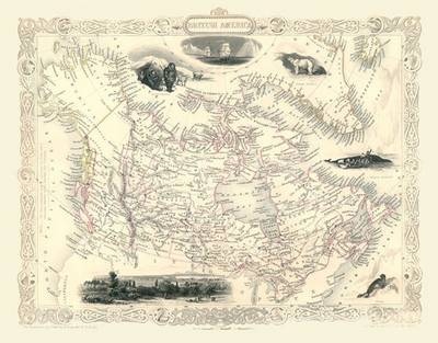 John Tallis Map of Canada 1851: Colour Rint of Map of British North America(Canada)1851 by John Tallis