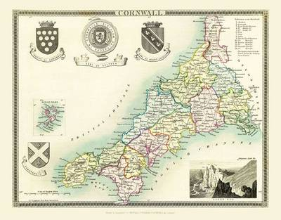 Thomas Moules Map of Cornwall 1837: Colour Print of County Map of Cornwall 1837 by Thomas Moule