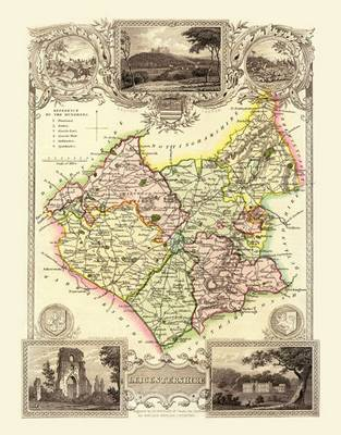 Thomas Moules Map of Leicestershire 1837: Colour Print of County Map of Leicestershire 1837 by Thomas Moule