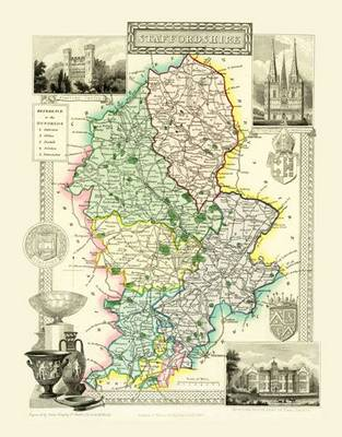 Thomas Moules Map of Staffordshire 1837: Colour Print of County Map of Staffordshire 1837 by Thomas Moule
