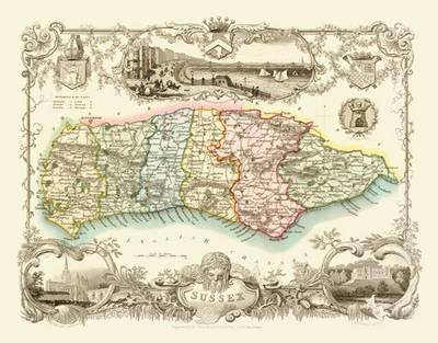 Thomas Moules Map of Sussex 1837: Colour Print of County Map of Sussex 1837 by Thomas Moule