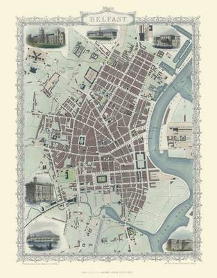 John Tallis Map of Belfast 1851: Large Poster Sized Photographic Quality Print of Map of Belfast 1851