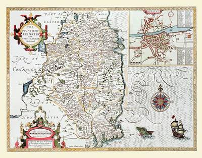 John Speed's County Map of Leinster 1611: Colour Laminated Print of County Map of Leinster 1611