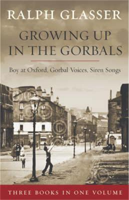 Growing Up in the Gorbals: The Ralph Glasser Omnibus