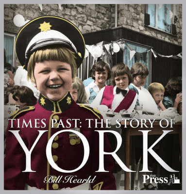 Times Past - the Story of York