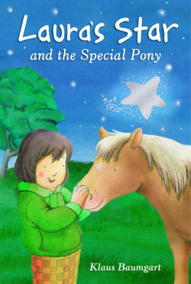 Laura's Star and the Special Pony