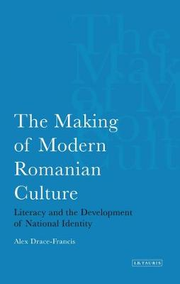 The Making of Modern Romanian Culture