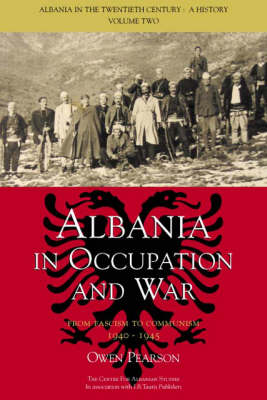 Albania in Occupation and War