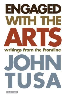 Engaged with the Arts: Writings from the Frontline