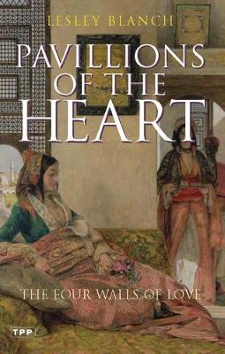 Pavilions of the Heart: The Four Walls of Love