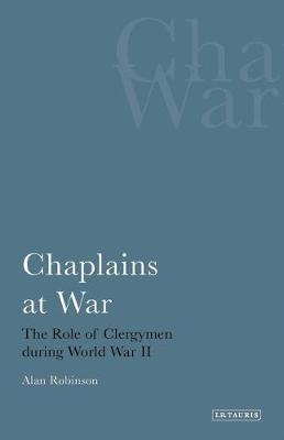 Chaplains at War: The Role of Clergymen During World War II