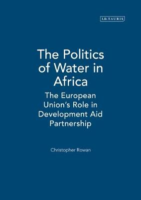 The Politics of Water in Africa: The European Union's Role in Development Aid Partnership