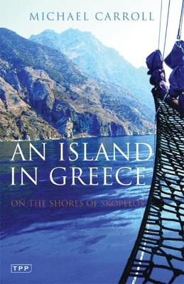 An Island in Greece: On the Shores of Skopelos