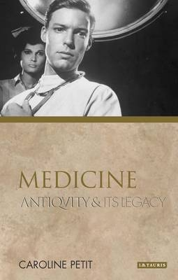 Medicine: Antiquity and Its Legacy