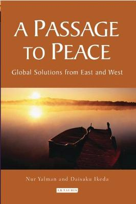 A Passage to Peace: Global Solutions from East and West