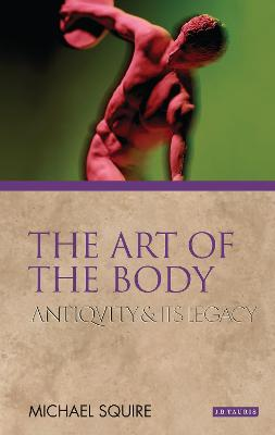 The Art of the Body: Antiquity and Its Legacy