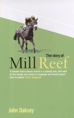 The Story of Mill Reef