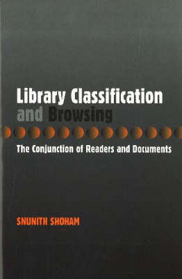 Library Classification and Browsing: The Conjunction of Readers and Documents