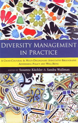 Diversity Management in Practice: A Cross-Cultural and Multi-Disciplinary Annotated Bibliography Addressing Policy and Well-Being