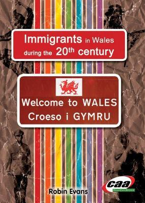 Immigrants in Wales During the 20th Century
