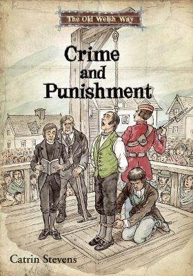 Old Welsh Way, The: Crime and Punishment