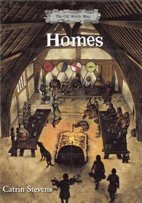Old Welsh Way, The: Homes