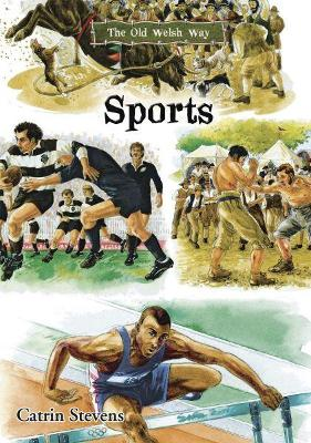 Old Welsh Way, The: Sports