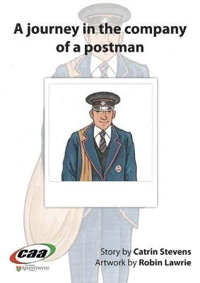 Journey in the Company Of..., A: A Journey in the Company of a Postman