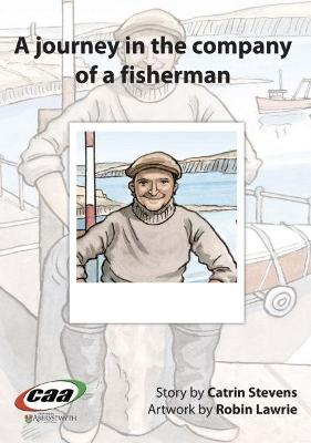 Journey in the Company Of..., A: A Journey in the Company of a Fisherman