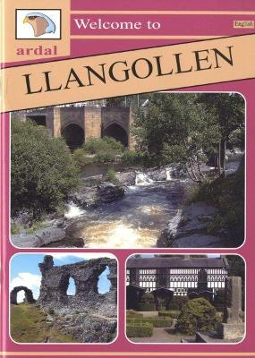 Ardal Guides: Welcome to Llangollen