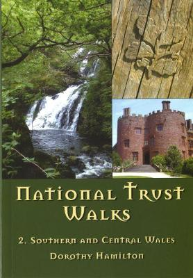 National Trust Walks: 2. Southern and Central Wales