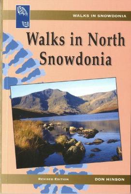 Walks in Snowdonia Series: Walks in North Snowdonia
