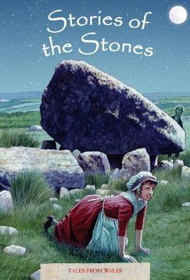 Tales from Wales 5: Stories of the Stones