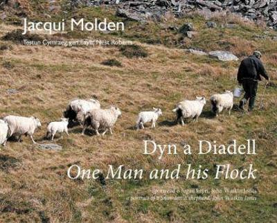 Dyn a Diadell/One Man and his Flock