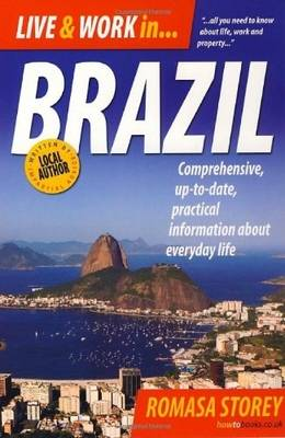 Live and Work In Brazil: All You Need to Know about Life, Work and Property
