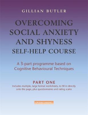 Overcoming Social Anxiety & Shyness Self Help Course: Part One